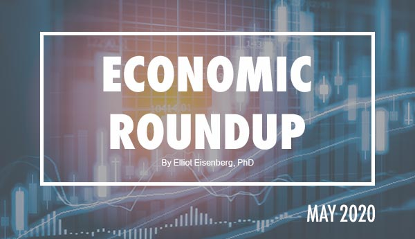 May 2020 Economic Roundup